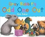 Gray Rabbit's Odd One Out (Little Rabbit Books (Prebound))