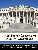 Anti-Terror Lessons of Muslim-Americans