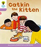 Oxford Reading Tree: Level 1+: Decode and Develop: Catkin the Kitten