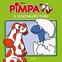 La Pimpa books: Pimpa - Il dinosauro Dino