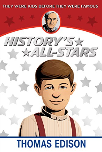Thomas Edison (History's All-Stars) (English Edition)
