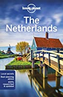 Lonely Planet the Netherlands (Lonely Planet Travel Guide)