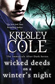 Wicked Deeds on a Winter's Night (Immortals After Dark Boo