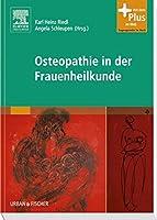 Osteopathie in der Frauenheilkunde: Mit Zugang zum Elsevier-Portal