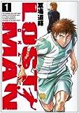 LOST MAN 1 (ビッグコミックス)