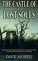 The Castle of Lost Souls