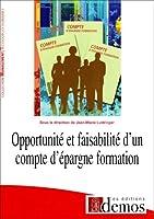 Opportunite et faisabilite d'un compte d'epargne formation
