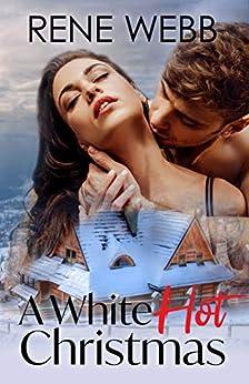 A White Hot Christmas by [Webb, Rene]