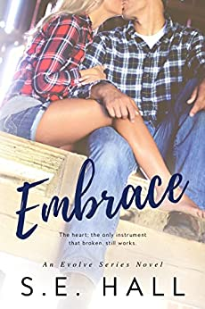 Embrace (Evolve Series #2) by [Hall, S.E.]