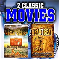Two Classic Movies: Hawaii Calls and Heartbeat [並行輸入品]