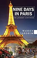 Nine Days in Paris: The Journey Continues