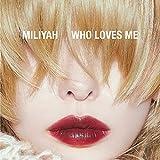 WHO LOVES ME (通常盤) (特典なし)