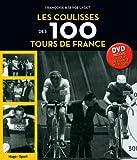 Les coulisses des 100 tours de France