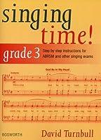 David Turnbull: Singing Time] Grade 3