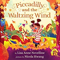 Piccadilly and the Waltzing Wind (Piccadilly and her Magical World)