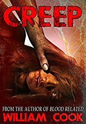 CREEP: A Short Psychological Thriller (Psychological Horror) (English Edition)