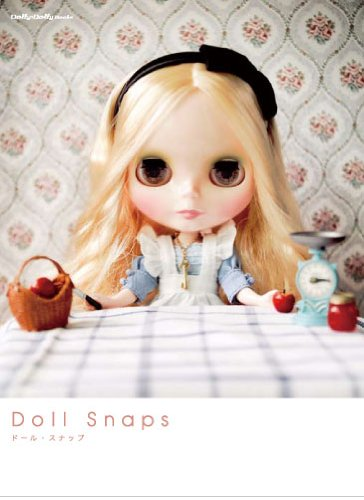 Doll Snaps (ドール・スナップ) (Dolly*DollyBOOKS)