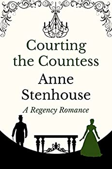 Courting the Countess by [Stenhouse, Anne]
