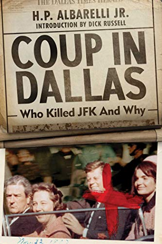 Coup in Dallas: Who Killed JFK and Why (English Edition)