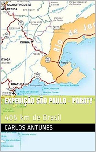 Expedição São Paulo - Paraty: 405 km de Brasil (Portuguese Edition)