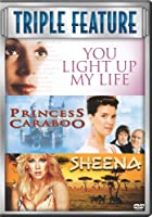 You Light up My Life / Princess Caraboo / Sheena (1984) Set