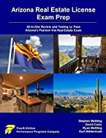 Arizona Real Estate License Exam Prep: All-in-One Review and Testing to Pass Arizona's Pearson Vue Real Estate Exam