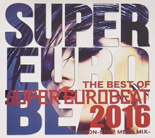 THE BEST OF SUPER EUROBEAT 2016 -NON STOP MEGA MIX-の詳細を見る