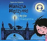 Wandzia Weszynos i wyjce z miasteczka