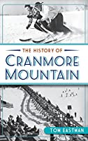 The History of Cranmore Mountain