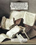 Cover of Fundamental Principles of the Metaphysic of Morals