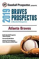 Atlanta Braves, 2019: A Baseball Companion