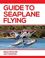 Guide to Seaplane Flying