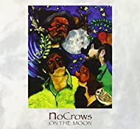 Nocrows on the Moon by Nocrows (2013-05-03)