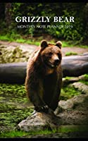 Grizzly Bear Monthly Note Planner 2019 1 Year Calendar
