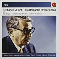 Charles Munch: Late Romantic Masterpieces (2014-03-25)