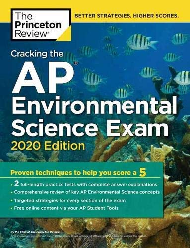 Cracking the AP Environmental Science Exam, 2020 Edition: Practice Tests & Prep for the NEW 2020 Exam (College Test Preparation) (English Edition)