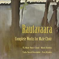 Rautavaara: Works for Male Choir by Talla Ensemble (2008-10-14)