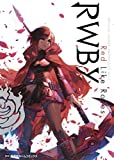 RWBY OFFICIAL MANGA ANTHOLOGY Vol.1 Red Like Roses (集英社ホームコミックス) 画像