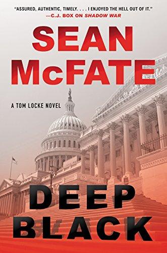 Download Deep Black: A Tom Locke Novel (Tom Locke Series) 0062403737