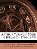 Arthur Young's Tour in Ireland (1776-1779) 画像