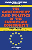 The Government and Politics of the European Community (Comparative Government and Politics)