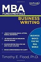 MBA Fundamentals Business Writing (Kaplan Test Prep)