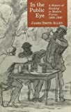 In the Public Eye: A History of Reading in Modern France, 1800-1940
