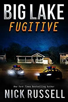 Big Lake Fugitive by [Russell, Nick]