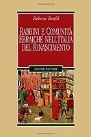 Rabbini e comunità ebraiche nell'Italia del Rinascimento