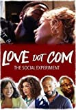 Love Dot Com: The Social Experiment [DVD]