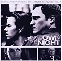 Ost: We Own the Night