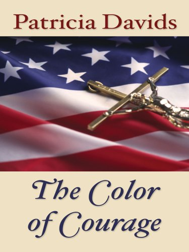 Download The Color of Courage (Thorndike Press Large Print Christian Fiction) 1410404862