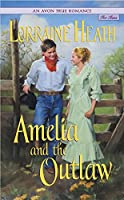 Avon True Romance: Amelia and the Outlaw, An (Avon True Romance for Teens)