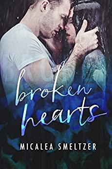 Broken Hearts (Light in the Dark Book 5) by [Smeltzer, Micalea]